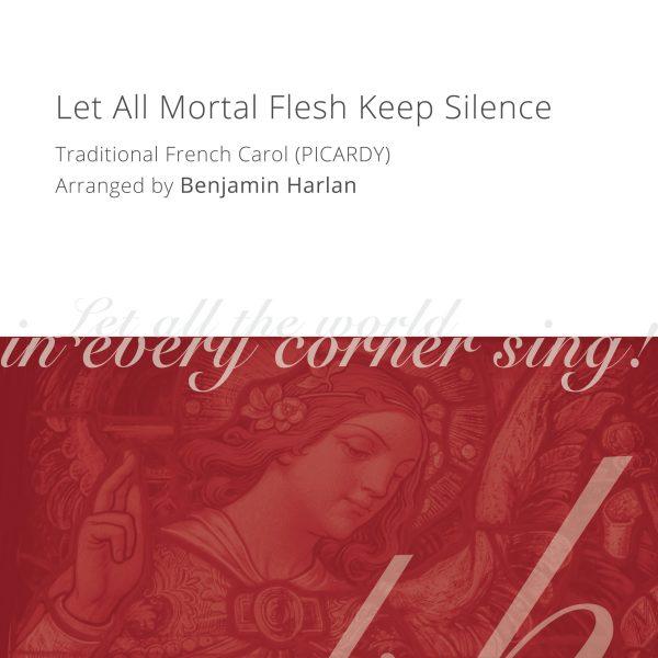 Harlan Arrangement Cover (Let All Mortal Flesh Keep Silence)