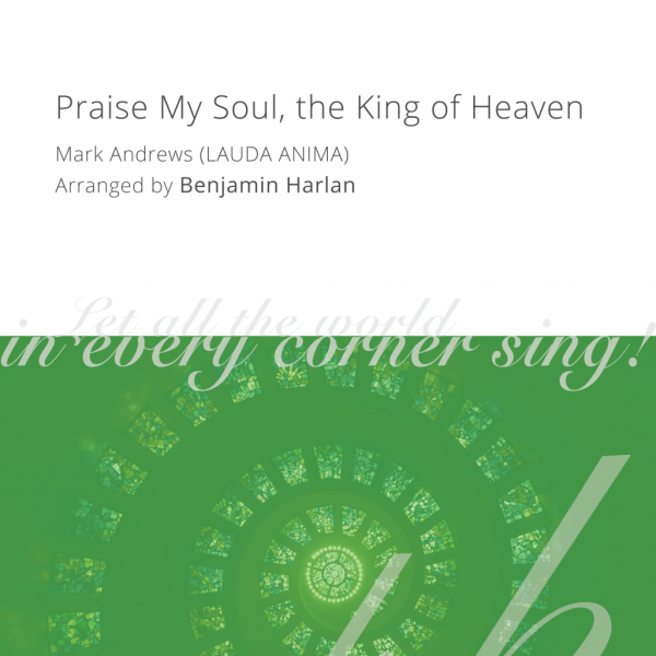 Harlan Arrangement Cover (Praise My Soul the King)-01