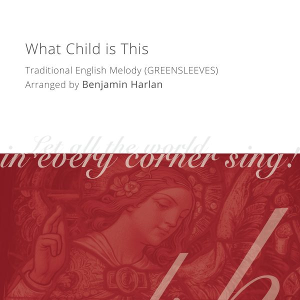 Harlan Arrangement Cover (What Child is This)
