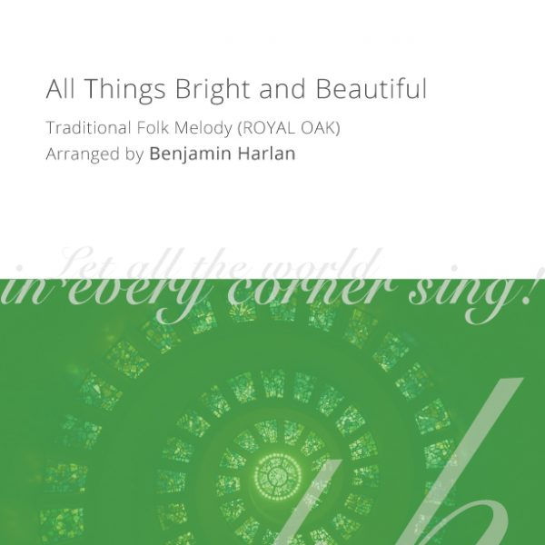 Harlan-Arrangement-Cover-(All-Things-Bright-and-Beautiful)
