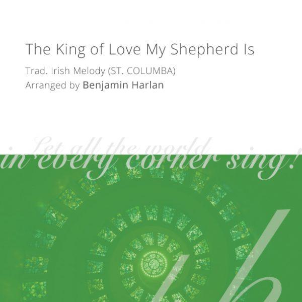 Harlan-Arrangement-Cover-(The-King-of-Love-My-Shepherd-Is)