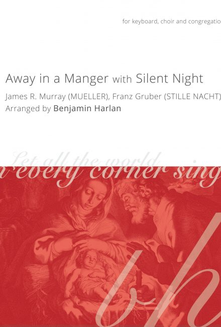 Away in a Manger/Silent Night