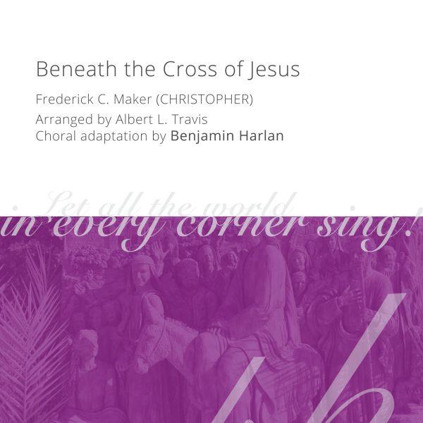 Harlan Arrangement Cover (Beneath the Cross of Jesus)