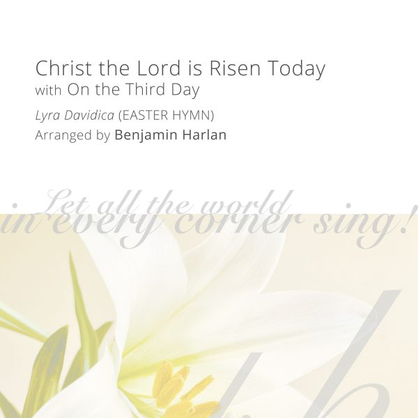 Harlan Arrangement Cover (Christ the Lord is Risen Today)