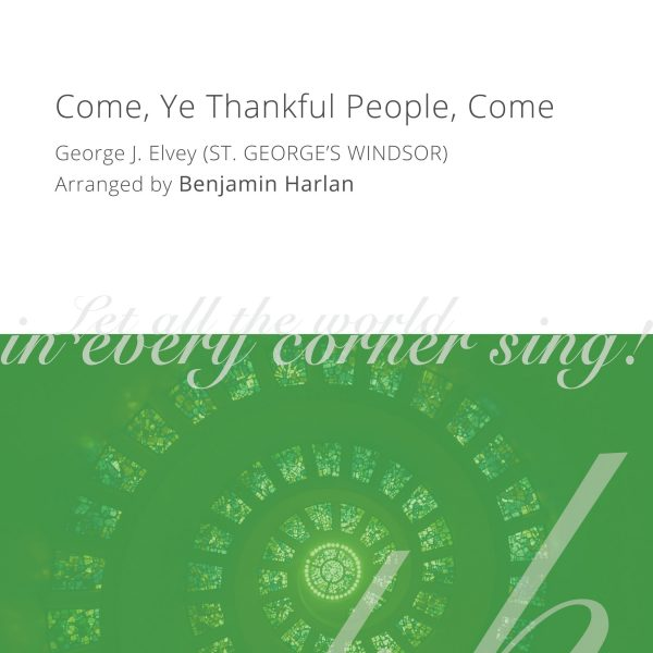 Harlan Arrangement Cover (Come, Ye Thankful People, Come)