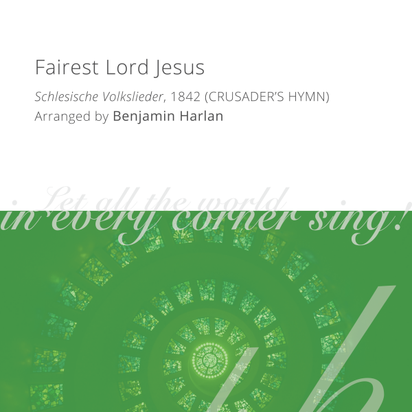 Harlan Arrangement Cover (Fairest Lord Jesus)
