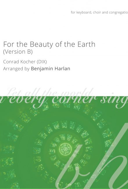 For the Beauty of the Earth (Version B)