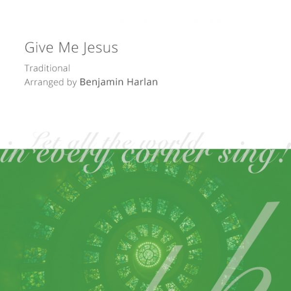 Harlan-Arrangement-Cover-(Give-Me-Jesus)