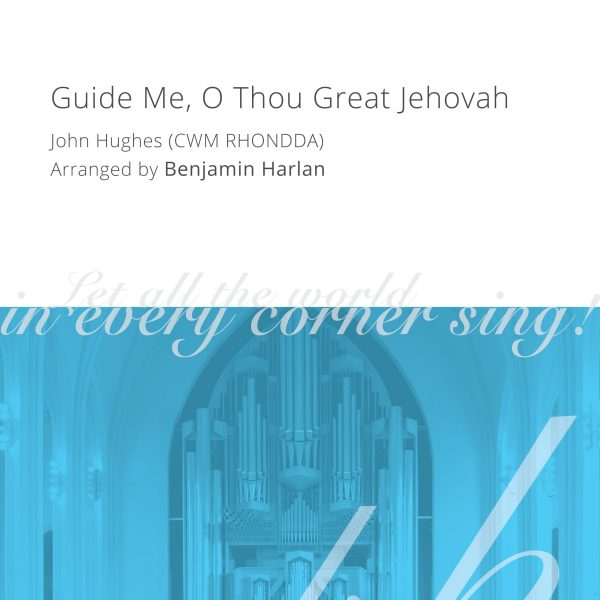 Harlan Arrangement Cover (Guide Me, O Thou Great Jehovah)