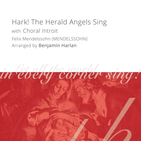 Harlan Arrangement Cover (Hark the Herald with Introit)