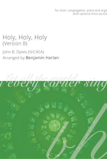 Holy, Holy, Holy (Version B)