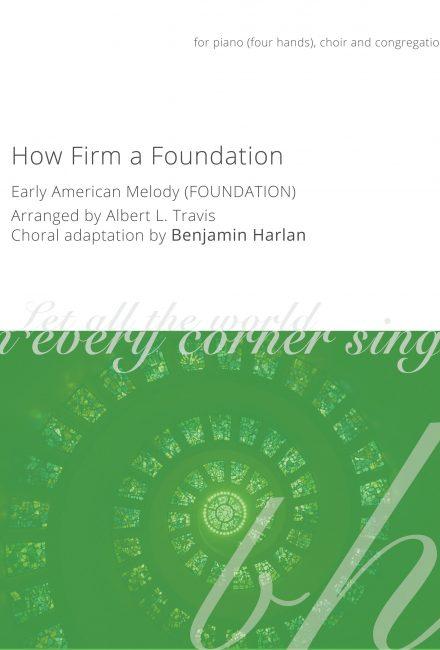 How Firm a Foundation (Foundation)