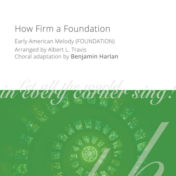 Harlan Arrangement Cover (How Firm a Foundation FOUNDATION)