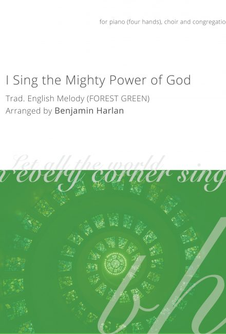 I Sing the Mighty Power of God (Forest Green)