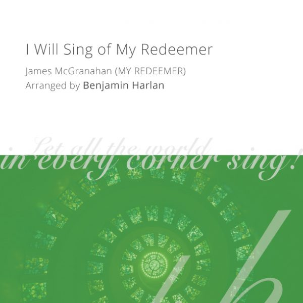 Harlan-Arrangement-Cover-(I-Will-Sing-of-My-Redeemer)