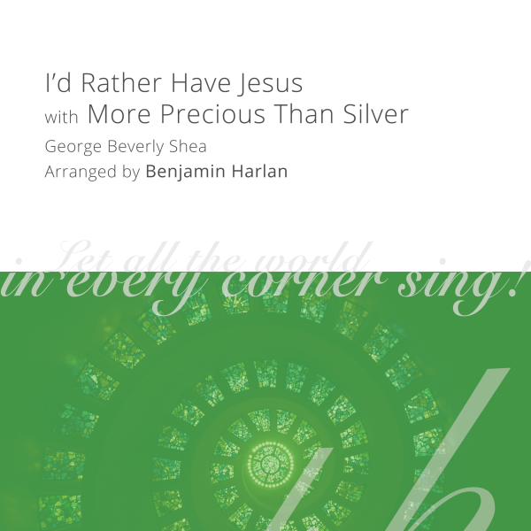 Harlan Arrangement Cover (I'd Rather Have Jesus with More Precious)