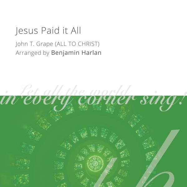 Harlan Arrangement Cover (Jesus Paid it All)