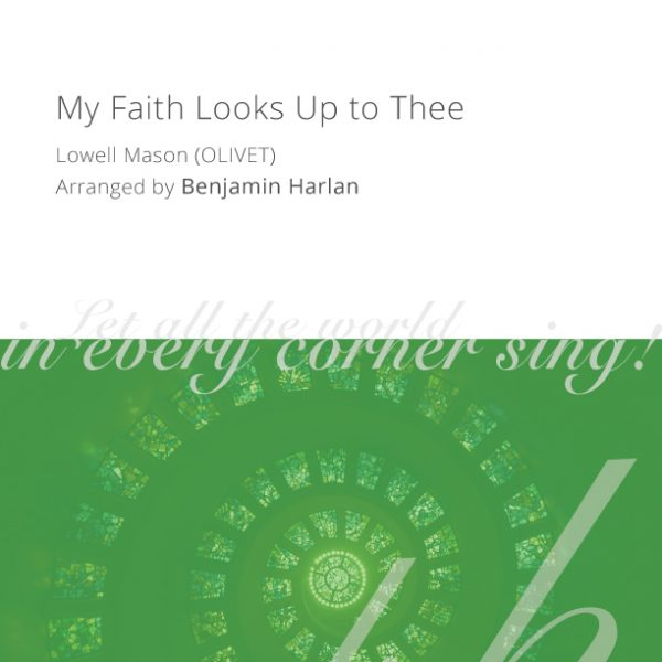 Harlan-Arrangement-Cover-(My-Faith-Looks-Up-to-Thee)