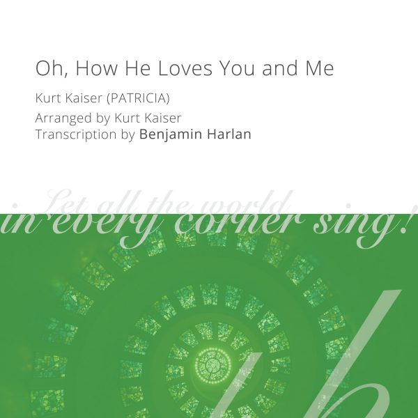 Harlan Arrangement Cover (Oh How He Loves You and Me)