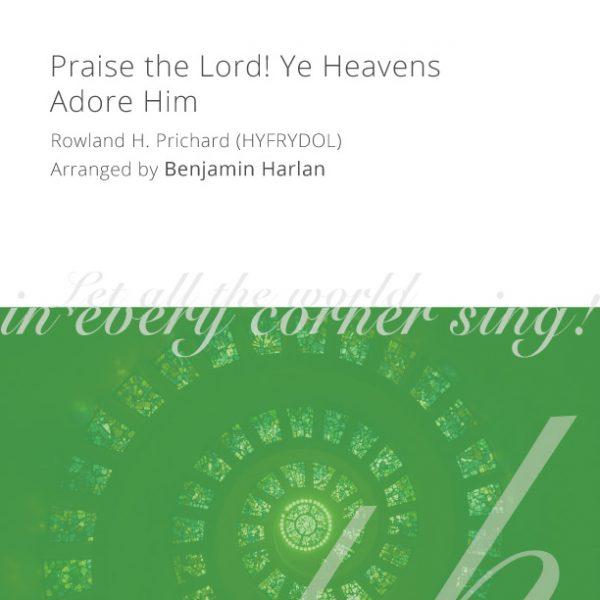 Harlan-Arrangement-Cover-(Praise-the-Lord-Ye-Heavens-Adore-Him)