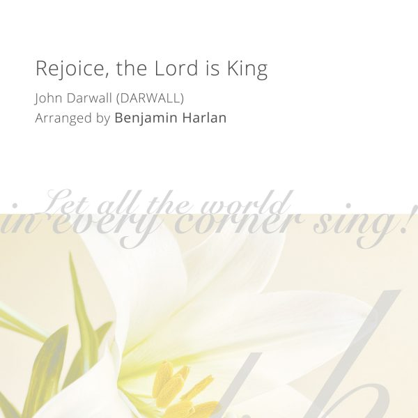 Harlan Arrangement Cover (Rejoice the Lord is King)