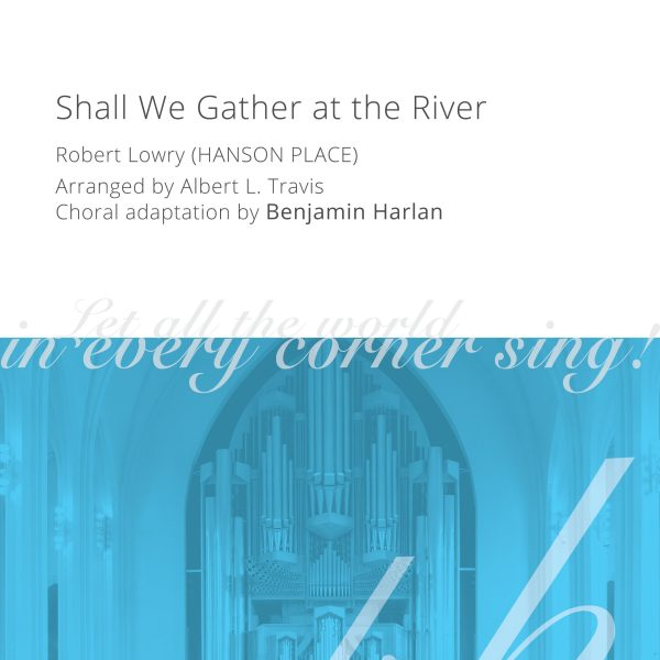 Harlan Arrangement Cover (Shall We Gather at the River)