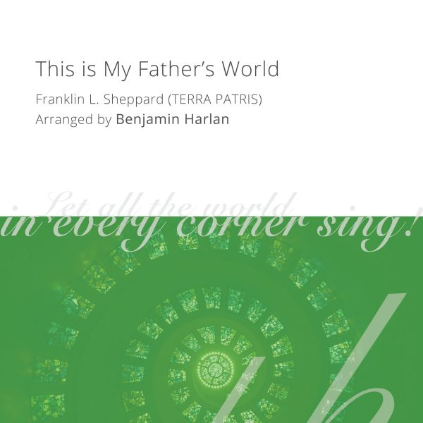 Harlan Arrangement Cover (This is My Father's World)