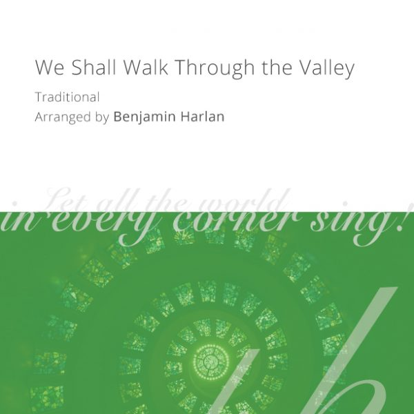 Harlan-Arrangement-Cover-(We-Shall-Walk-Through-the-Valley)