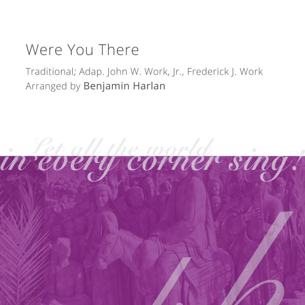 Harlan Arrangement Cover (Were You There)