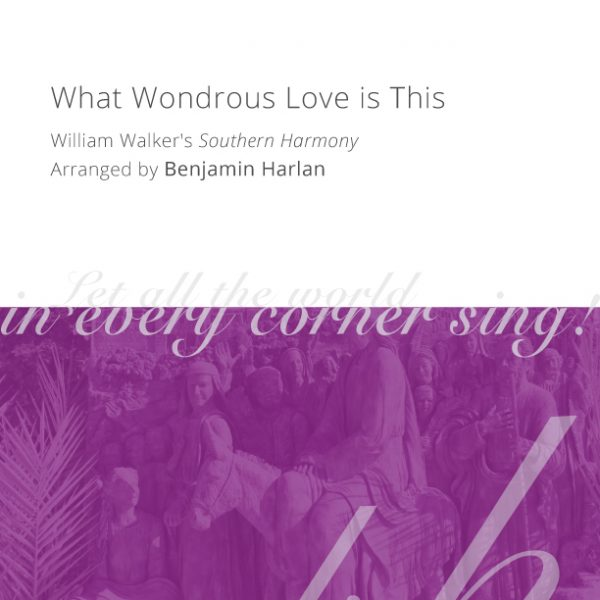 Harlan-Arrangement-Cover-(What-Wondrous-Love-is-This)
