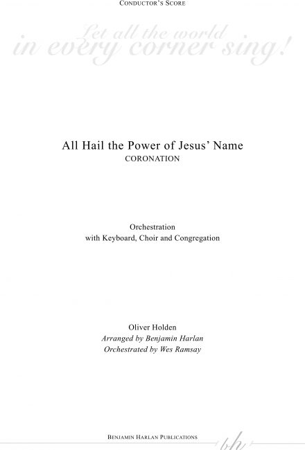 All Hail the Power of Jesus' Name Coronation ORCH