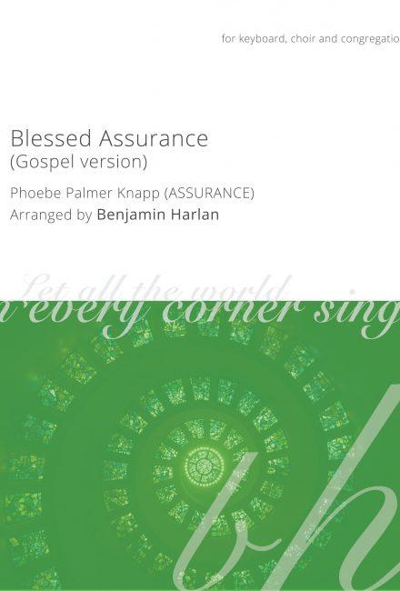 Blessed Assurance (Gospel Version)