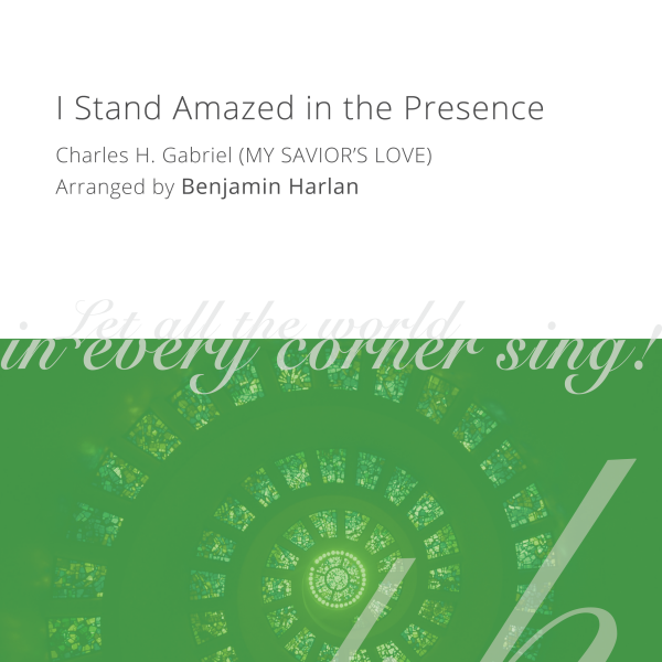 Harlan Arrangement Cover (I Stand Amazed in the Presence)