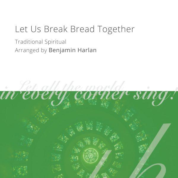 Harlan Arrangement Cover (Let Us Break Bread Together)