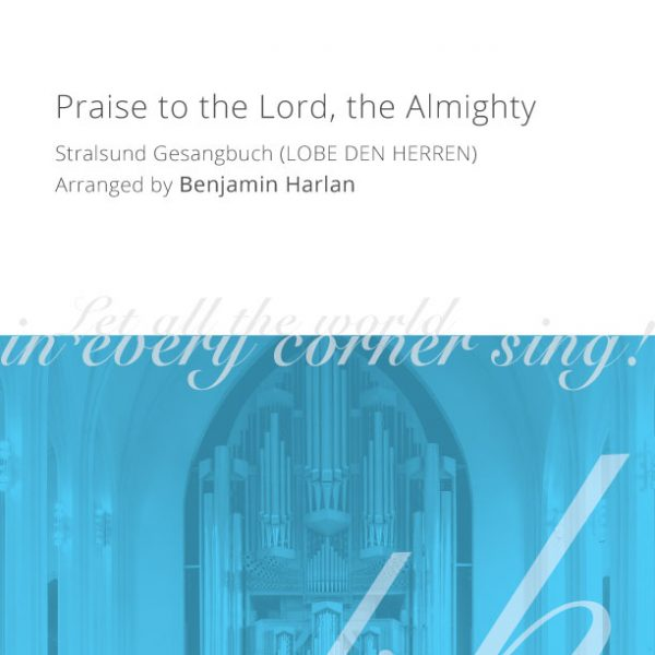 Harlan-Arrangement-Cover-(Praise-to-the-Lord-the-Almighty)