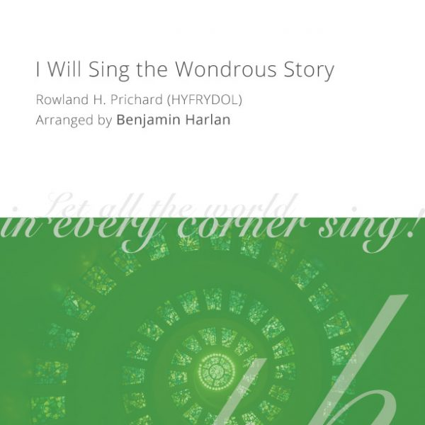 Harlan-Arrangement-Cover-(I-Will-Sing-the-Wondrous-Story)